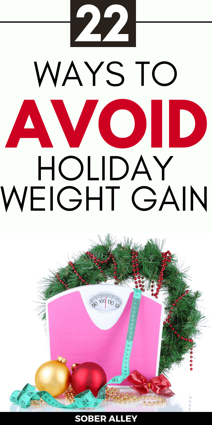 22 Ways To Lose Weight (Or Avoid Gaining Weight) During The Holiday Season