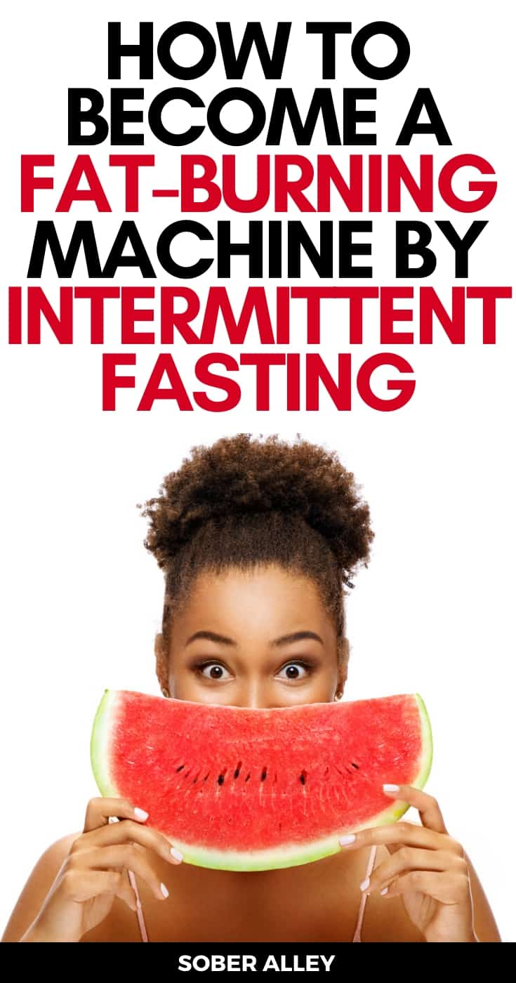 5 Tips To Burn Fast FAST With Intermittent Fasting