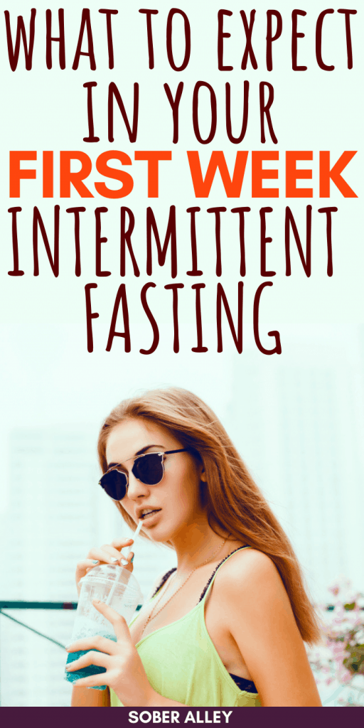 What To Expect In Your First Week Intermittent Fasting