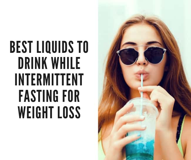 best liquids to drink while fasting