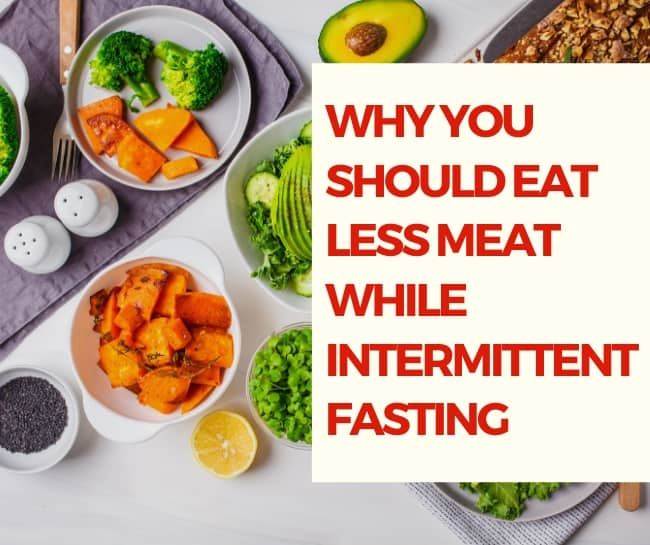 eat less meat intermittent fasting