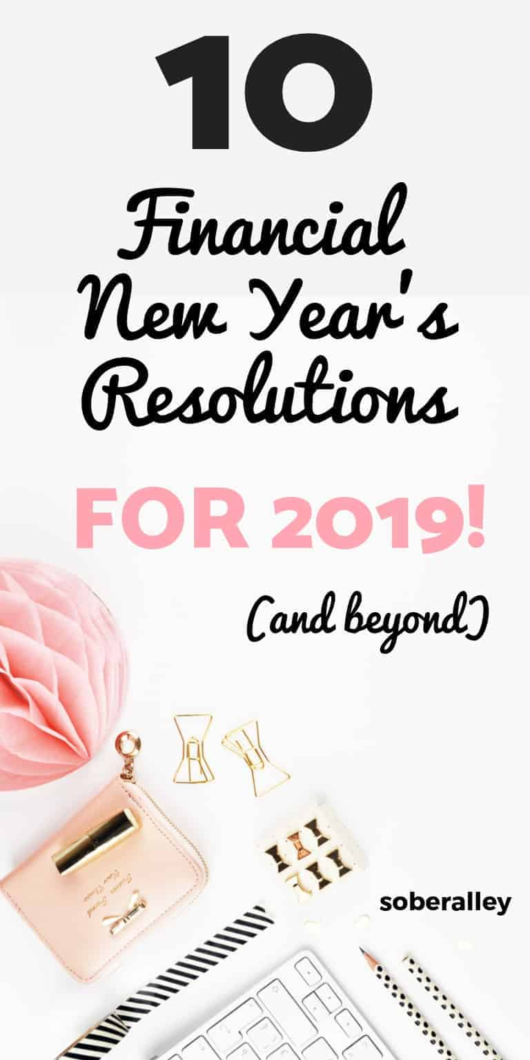 New years inspiration 2019 for money is hard to come by, but this list of new years eve resolutions for money are sure to get you on the right track. New year, new life. New year, new you! FInancial independence, financial freedom, side hustles, personal finance.