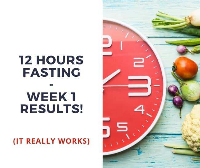 first week 12 12 intermediate fasting