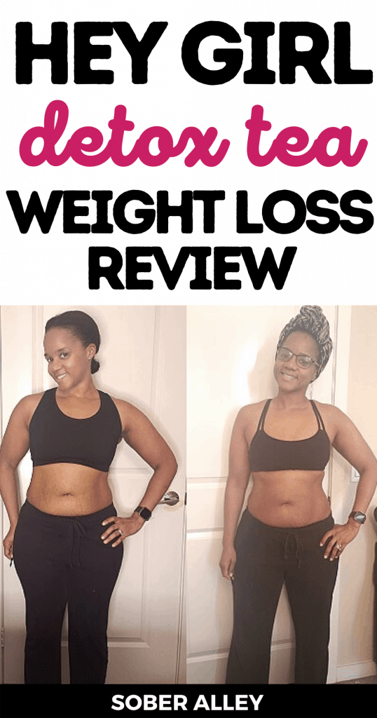 Hey Girl Detox Cleansing Tea Weight Loss Review (Before & After Photos)