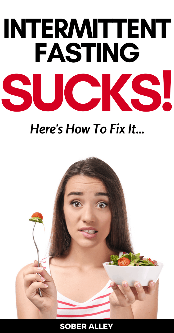 Intermittent Fasting Sucks! Here's How To Fix It...
