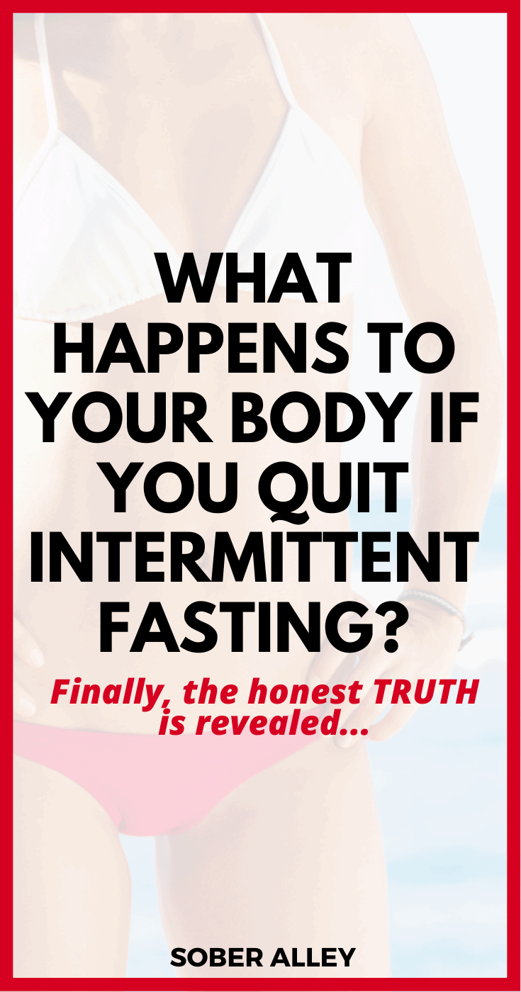 What Happens When You Quit Intermittent Fasting?
