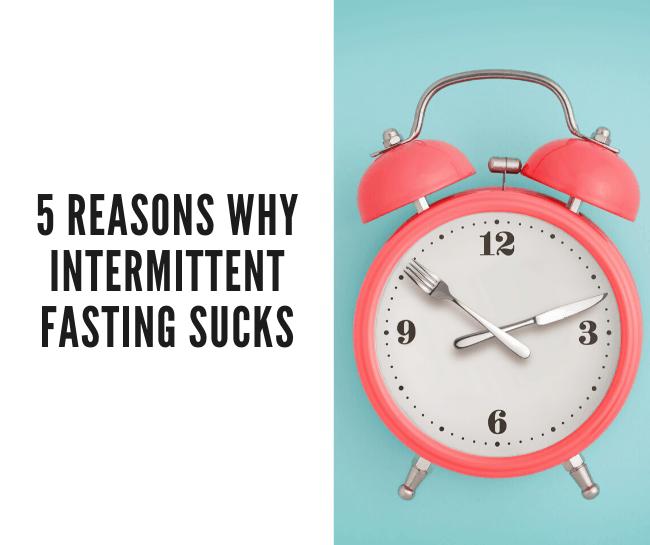 intermittent fasting sucks