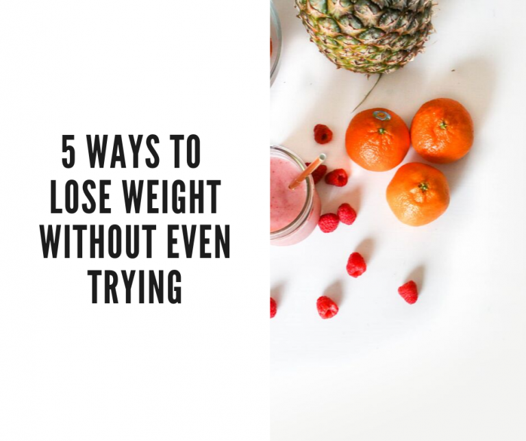 lose weight without trying