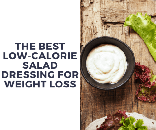 low calorie salad dressing weight loss