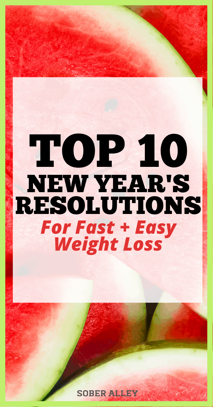 Top 10 New Year's Resolutions For Fast Weight Loss