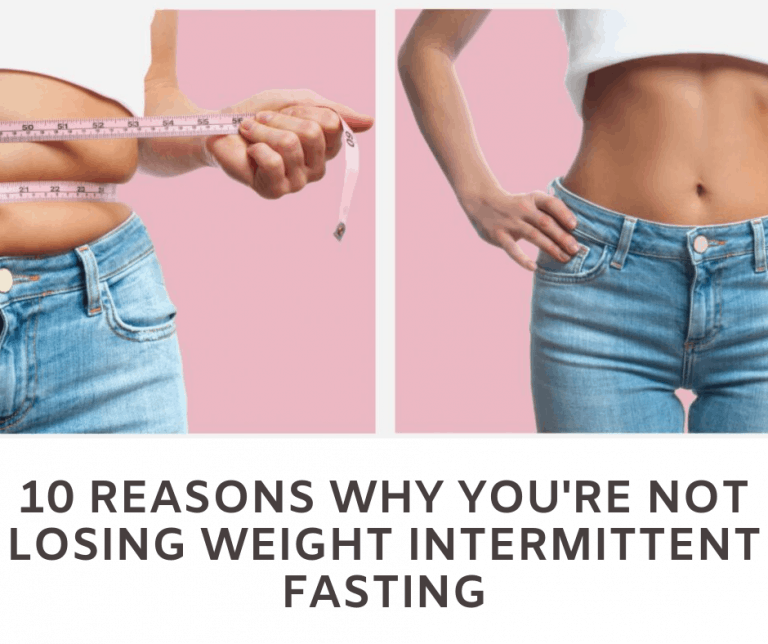 not losing weight intermittent fasting
