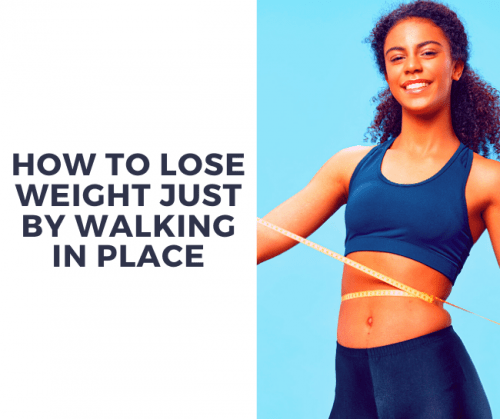 lose weight walk in place