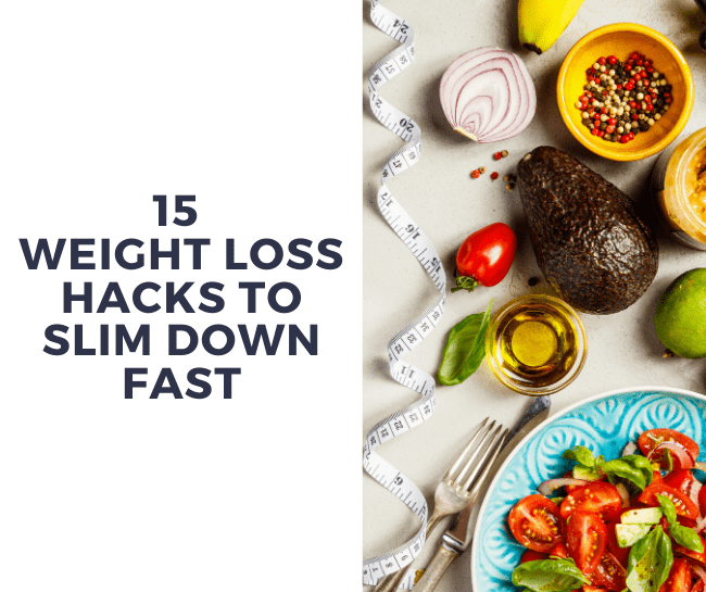 weight loss hacks lose weight quick